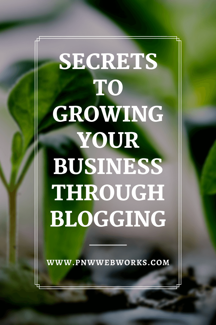 Secrets to growing your business through blogging